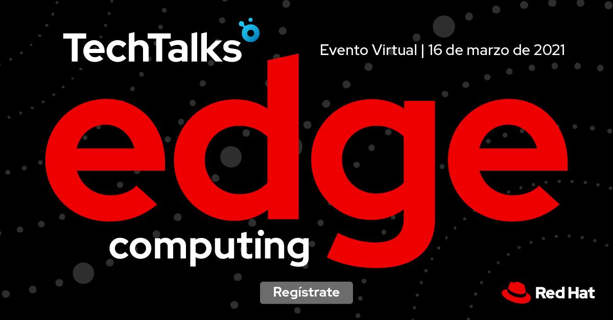 Un Viaje Al Edge Computing Con Red Hat